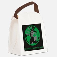U gonna clean that up? Canvas Lunch Bag