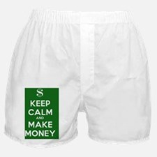 Keep Calm and Make Money Boxer Shorts