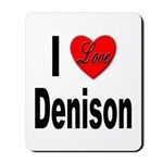 I Love Denison Mousepad