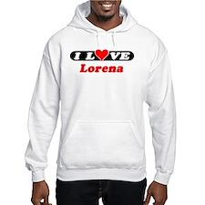 I Love Lorena Hoodie Sweatshirt