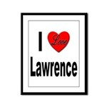 I Love Lawrence Framed Panel Print