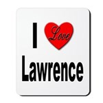 I Love Lawrence Mousepad