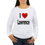I Love Lawrence (Front) Women's Long Sleeve T-Shir