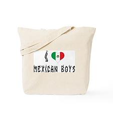 I Love Mexican Boys Tote Bag