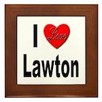 I Love Lawton Framed Tile