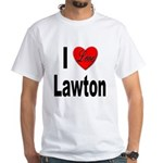 I Love Lawton (Front) White T-Shirt