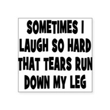 """Laughter and Tears Square Sticker 3"""" x 3"""""""