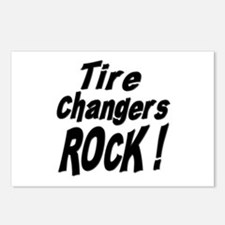 Tire Changers Rock ! Postcards (Package of 8)