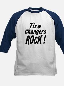 Tire Changers Rock ! Tee