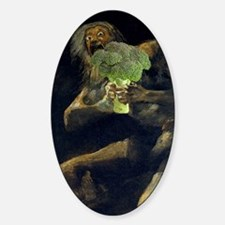Saturn Devouring His Broccoli Sticker (Oval)