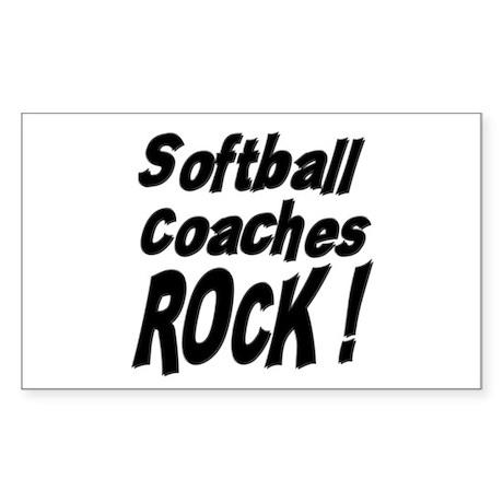 Softball Coaches Rock ! Rectangle Sticker