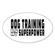 Dog Training Is My Superpower Decal