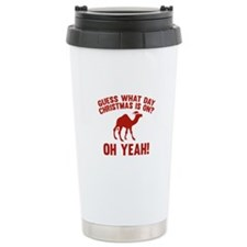 Guess What Day Christmas Is On? Travel Mug
