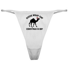 Guess What Day Christmas Is On? Classic Thong