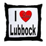 I Love Lubbock Throw Pillow