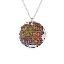 Do the Right Thing Necklace