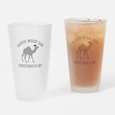 Guess What Day Christmas Is On? Drinking Glass