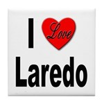 I Love Laredo Tile Coaster