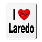 I Love Laredo Mousepad