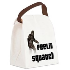 Feeling Squatchy Canvas Lunch Bag