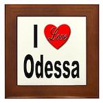 I Love Odessa Framed Tile