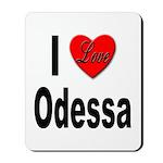 I Love Odessa Mousepad