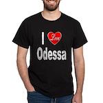 I Love Odessa (Front) Dark T-Shirt