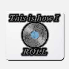 Vinyl - This is How I Roll Mousepad