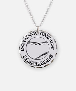 Have You Seen My Baseball? Necklace