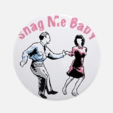 Shag Me Baby Round Ornament