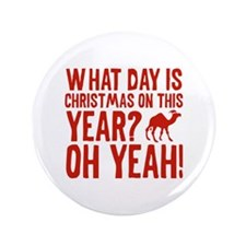 """Guess What Day Is Christmas On This Year? 3.5"""" But"""