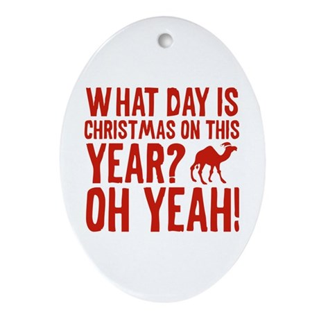 Guess What Day Is Christmas On This Year? Ornament