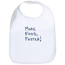 More food, faster! Bib
