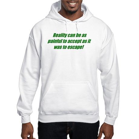 Escape Reality Hooded Sweatshirt