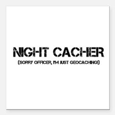 """Sorry Officer! Square Car Magnet 3"""" x 3"""""""