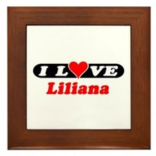 I Love Liliana Framed Tile