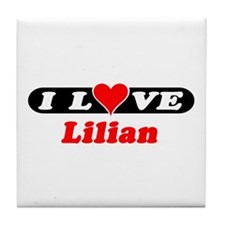 I Love Lilian Tile Coaster