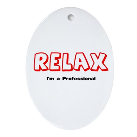 Relax Professional Oval Ornament