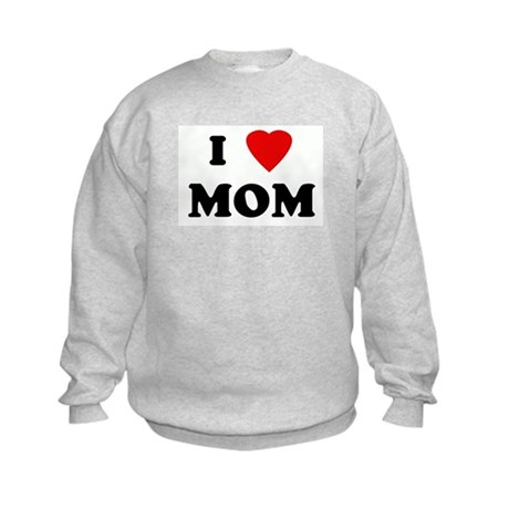 I Love MOM Kids Sweatshirt