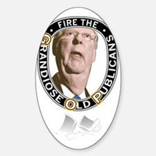 Fire the Publicans Sticker (Oval)