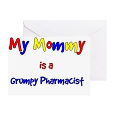 My mommy is a grumpy pharmacist Greeting Card