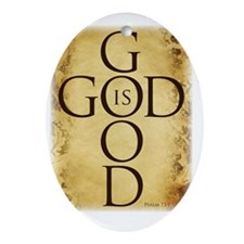 God is Good Oval Ornament