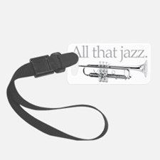 All That Jazz Luggage Tag