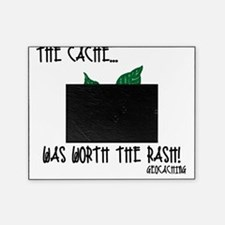 The Cache was worth the rash! Picture Frame