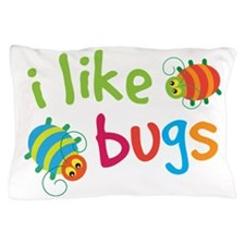 Funny Buggies I Like Bugs Pillow Case