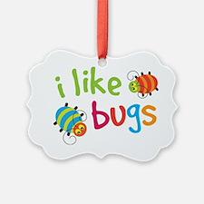 I Like Bugs Kids Ornament