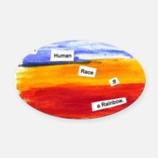 Human Race Is A Rainbow Oval Car Magnet
