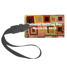 National Quilting Day 2013 Luggage Tag