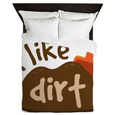 I Like Dirt Queen Duvet