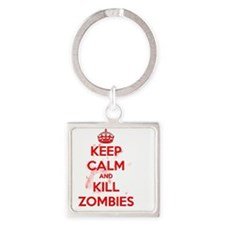 Keep Calm and Kill Zombies Square Keychain